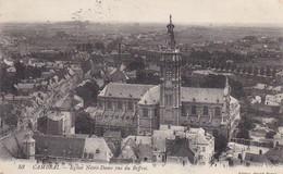 AK Cambrai - Eglise Notre-Dame Vue Du Beffroi  - Feldpost 1914 (57209) - Cambrai