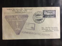 MEXICO : FIRST FLIGHT  COVER   SEMANA AEREA Dec. 10 1929   Mu.#47  MEXICO City To TAMPICO - México
