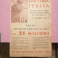 Very Old Rare LOTTERIA ITALIA Collegata Al Gran Premio Dell Autodromo Di Monzo Placat 1948. Premi 25 Milioni Lire - Lottery Tickets