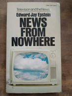 Edward Jay Epstein - News From Nowhere: Television And The News ,1974 - Other