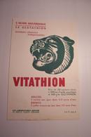 ORLEANS  -PUBLICITE  PHARMACETIQUE  - VITATHION  - Les Laboratoires SERVIER - VITAMINES -  ( TIGRE ) - Pubblicitari