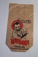 """TOULON  - CAFES  - """" BARMAN """"  Toujours Parfait - Pubblicitari"""