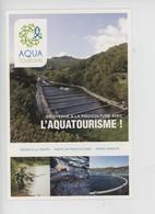 Pisciculture - Aquatourisme Week-end Vacances Séjour..... Passion Du Poisson Pêche De Loisir - Reclame