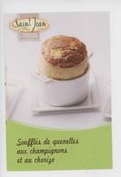 Saint Jean Quenelles Tradition Gourmande, Recette Soufflé Quenelles Champignons Chorizo - Gastronomie - Reclame