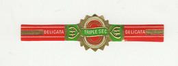 BAGUES DE CIGARES  1 EX.  DELICATA  TRIPLE SEC - Cigar Bands