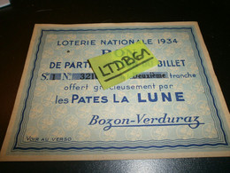 Billets De Loterie Loterie Nationale 1934 Bon De Participation Offert Par Les Pates La Lune Bozon-verduraz - Lottery Tickets