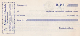Siracusa - Ing. Umberto Scariolo Trafileria E Zincato (Italia) - Modulo Proprio - Bills Of Exchange