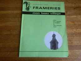 FRAMERIES:TRES RARE MON BEAU VILLAGE DU 11 OCTOBRE 1970  -16 PAGES AVEC PHOTOS - Belgium