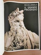 Michelangelo Il Grande Prodigio - AA. VV. - 1990 - AR - Arte, Architettura