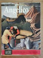 L'opera Completa Di Angelico - AA. VV. - Rizzoli - 1970 - AR - Arte, Architettura