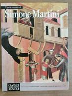 L'opera Completa Di Simone Martini - Rizzoli - 1970 - AR - Arte, Architettura