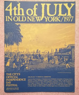 Old Large Guide FESTIVAL Program For 4th Of July 1977 In Old New York USA Maps - Non Classificati