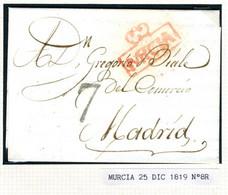ESPAÑA Carta Con Texto De  MURCIA  1819  Hasta  MADRID  PR67 - ...-1850 Voorfilatelie