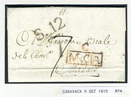 ESPAÑA  Carta De CARAVACA 1815 Con Marca C/ MRCIA  Hasta  MADRID    PR70 - ...-1850 Voorfilatelie