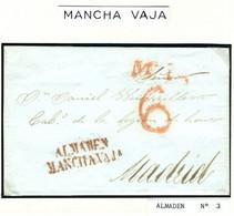 ESPAÑA  Carta De ALMADEN  MANCHA VAJA Hasta MADRID   PR74 - ...-1850 Voorfilatelie