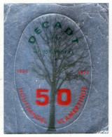 AUTOCOLLANT . STICKER . DECADT . P.v.b.a ..1927 - 1977 . 50 ANS .  HOUTHANDEL . . VLAMERTINGE .  . COMMERCE DU BOIS . - Adesivi