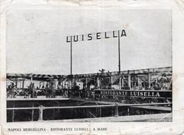 NAPOLI MERGELLINA - RISTORANTE LUISELLA - PUBBLICITARIA PIBIGAS - F.G. NON LUCIDA - VIAGGIATA 1957 - (rif. O20) - Napoli (Napels)
