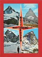 (3) CERVINIA - MONTE CERVINO - MATTERHORN Visto Dai 4 Versanti.  Scritta. - Other Cities
