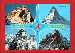 (3) Aosta -  BREUIL CERVINIA - Il Monte CERVINO Ripreso Dai 4 Versanti.  Non Viaggiata - Other Cities