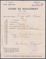 Militaria  Service Aéronautique  ORDRE DE MOUVEMENT Le 25 Mai 1918   Départ 54 BAYON  Arrivée à 54 LUNEVILLE VATHIMENIL - 1914-18