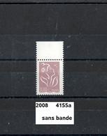 Variété De 2008  Neuf ** Y&T N° 4155a Sans Bande - Variedades: 2000-09 Nuevos