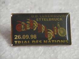 Pin's - Motos TRIAL Des NATIONS 1998 ETTELBRUCK - Pins Badge GRAND-DUCHE DE LUXEMBOURG - Motos