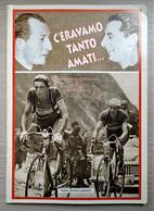 Ciclismo - Album Storico-Fotografico - D. Massa - C'eravamo Tanto Amati.. - 2001 - Other