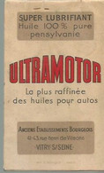 JP / Petit Calepin Vierge Ancien  PUBLICITAIRE ULTRAMOTOR  Huile AUTOMOBILE VITRY-SUR-SEINE  Super Lubrifiant - Reclame