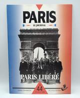 PARIS, LE JOURNAL N°44 (07/1994) : Paris Libéré - 1950 - Heute