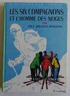 P-Jacques BONZON - Les Six Compagnons Et L'homme Des Neiges Hachette 1968 Bibliothèque Verte N°246 Ill Albert Chazelle - Biblioteca Verde