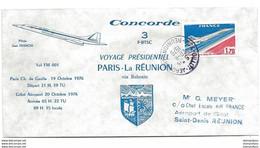 """246 - 72 - Enveloppe """"Voyage Présidentiel Paris-La Réunion 1976"""" - Concorde"""