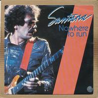 "7"" Single, Santana - Nowhere To Run - Disco, Pop"