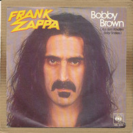 "7"" Single, Frank Zappa - Bobby Brown - Rock"