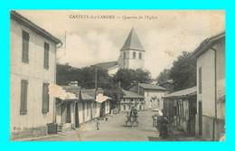 A918 / 153 40 - CASTETS Des LANDES Quartier De L'Eglise - Sin Clasificación