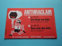 """Buvard ANTHRACLAIR ( Publi Europe Paris ) Le Combustible """" Défumé """" Champion > ( Format 21 X 13,5 Cm. ) Voir SCAN Svp ! - A"""