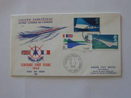 Enveloppe CONCORDE FIRST FLIGHT 1969 - Liaison Europèenne **** EN ACHAT IMMEDIAT **** - Aerei