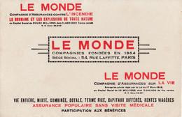 BUVARD & BLOTTER - Cie D'assurances LE MONDE  Contre  Incendie Chômage Et Explosions - 54 Rue Lafitte PARIS - Unclassified