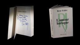 [ENVOI DEDICACE] FALLET (René) - L'Amour Baroque. EO. - Libri Con Dedica