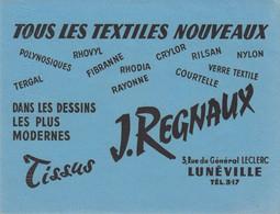 BUVARD Blotter - Tissus J. REGNAUX - Textiles Nouveaux Rhovyl Fibranne Crylor Rilsan Tergal .... - LUNEVILLE (54) - Unclassified
