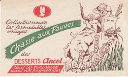 BUVARD Blotter - Desserts ANCEL - Images Chasse Aux Fauves - Unclassified