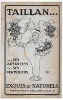 BUVARD  ALCOOL  TAILLAN SES APERITIFS SES VERMOUTHS  CETTE * DESSIN DE MICH ** MOUILLURES ** - A