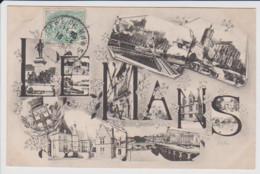 72 – LE MANS – CARTE SOUVENIR MULTIVUES – Circulée (cachet Gare Du Mans) 1907 Et écrite Au Verso. - Le Mans