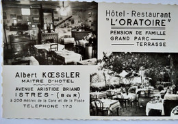 "ISTRES (13) - Hôtel Restaurant "" L' Oratoire "" - Albert Koessler - CPSM 9 X 14 - Ed. Falcone - TBE - Istres"