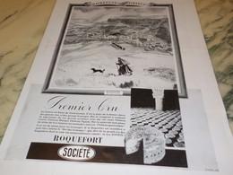 ANCIENNE PUBLICITE PREMIER CRU ROQUEFORT SOCIETE 1936 - Posters