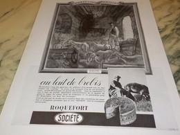 ANCIENNE PUBLICITE AU LAIT DE BREBIS ROQUEFORT SOCIETE 1936 - Posters