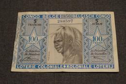 TRES BEAU BILLET DE LA LOTERIE COLONIALE BELGE,100 Fr., 5 EME TRANCHE DE 1950 AVEC TETE D'INDIGENE - Lottery Tickets