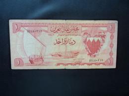 BAHREÏN * : 1 DINAR    L. 6 / 1964      P 4a      B+ ** - Bahrain