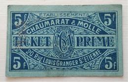 LOIRE 42 - Ticket Prime - Chaumarat Et Molle - St Etienne - 5 Francs - - Bons & Nécessité