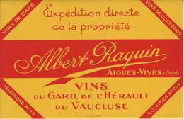 Buvard : Vins Du Gard, De L'Hérault, Du Vaucluse. ALBERT RAQUIN - Aigues Vives - NEUF - - V