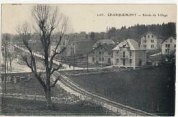 CPA   CHARQUEMONT   Entrée Du Village   N° 1085 - Andere Gemeenten